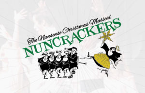 Nuncrackers, the Nunsense Christmas Musical