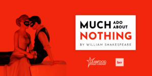 Much Ado About Nothing – A Live Virtual Play