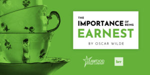 The Importance of Being Earnest – A Live Virtual Play