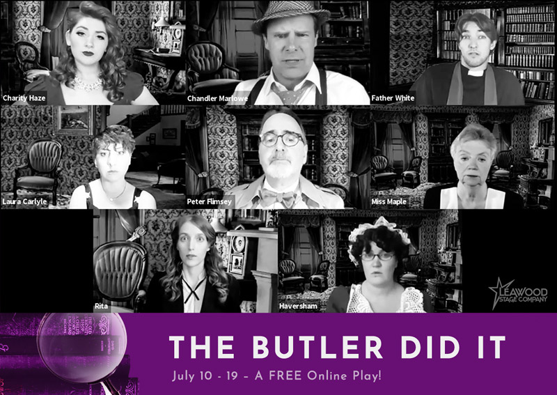 A screenshot of Leawood Stage Company community theatre in Kansas city's virtual play The Butler Did it online