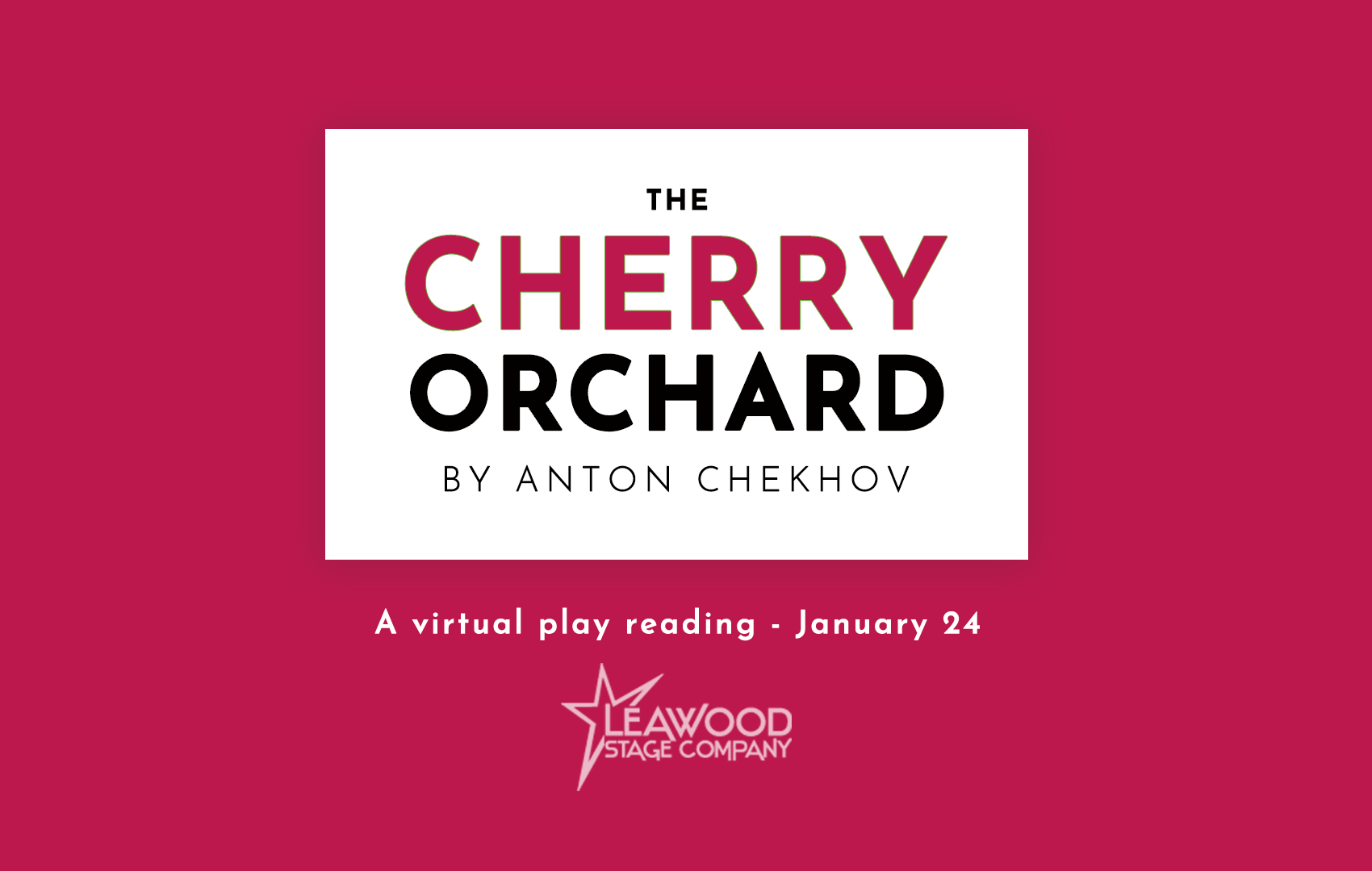 The Cherry Orchard Virtual Play Reading